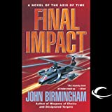img - for Final Impact: Axis of Time, Book 3 book / textbook / text book