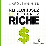 Réfléchissez et devenez riche | Napoléon Hill