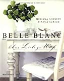 Belle blanc - aus Liebe zu Weiß
