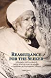 Reassurance for the Seeker: A Biography and Translation of Salih al-Jafaris al-Fawaid al-Ja fariyya, a Commentary on Forty Prophetic Traditions (Three Spiritual Luminaries of Twentieth-Century Cairo)