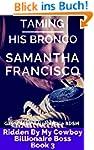 Taming His Bronco: Gay Western Alpha...