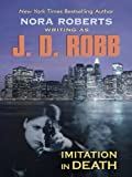 Imitation In Death (Thorndike Press Large Print Famous Authors Series)