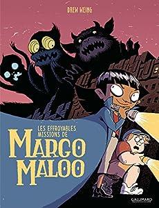 vignette de 'Les effroyables missions de Margo Maloo (Drew Weing)'
