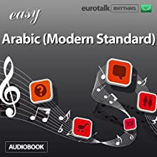Rhythms Easy Arabic (Modern Standard) Audiobook by  EuroTalk Ltd Narrated by Jamie Stuart