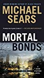 Mortal Bonds (A Jason Stafford Novel)