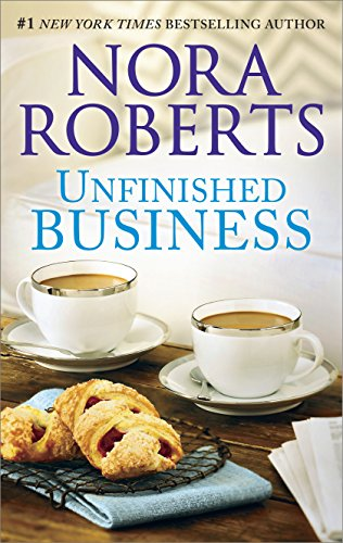 Unfinished Business by Nora Roberts cover