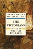 img - for Sphere History of Literature: The Victorians v. 6 book / textbook / text book