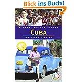 Cuba: Reisehandbuch mit vielen praktischen Tipps