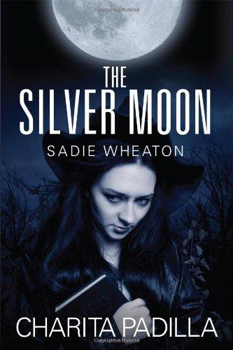 The Silver Moon: Sadie Wheaton