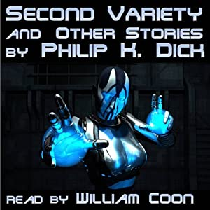 Second Variety and Other Stories | [Philip K. Dick]