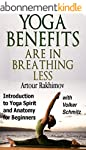 Yoga Benefits Are in Breathing Less:...