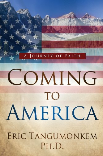 Coming to America: A Journey of Faith
