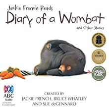 Jackie French Reads: Diary of a Wombat and Other Stories Audiobook by Jackie French Narrated by Jackie French