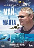 Martin Clunes - Man to Manta - As Seen on ITV1 [DVD]