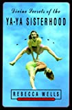 Image of Divine Secrets of the Ya-Ya Sisterhood: A Novel