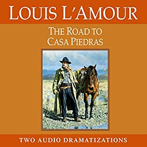 The Road to Casa Piedras Audiobook