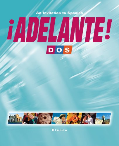 ¡Adelante! 2 (Dos) - Student Edition, Supersite Code and WebSAM code