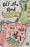 By Jack Hitt Off the Road: A Modern-Day Walk Down the Pilgrims Route into Spain