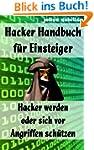 Hacker Handbuch f�r Einsteiger - Hack...
