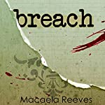 Breach: Blood Bargain, Volume 2 | Macaela Reeves