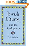 Jewish Liturgy and Its Development (Jewish, Judaism)