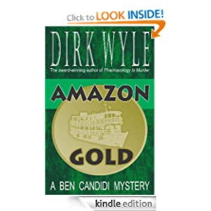 <strong>Like A Great Thriller? Then we think you'll love our brand new Thriller of the Week: From Dirk Wyle's Medical Mystery <em>AMAZON GOLD</em> - A hard-boiled thriller with a scientific twist and readers are already raving - 4.5 Stars on Amazon with all rave reviews & now just $3.99 or FREE via Kindle Lending Library </strong>