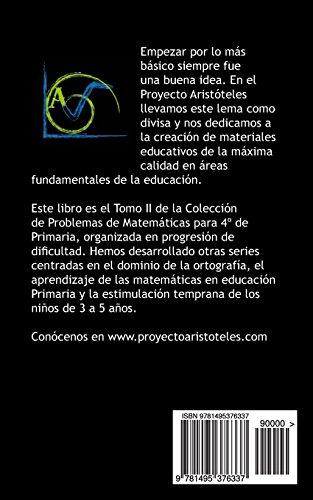 150 Problemas de Matemáticas para Cuarto de Primaria (Tomo 2): Volume 2 (Colección de Problemas para 4º de Primaria)