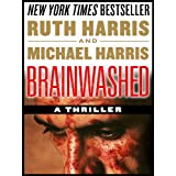 BRAINWASHED, Killer Thrillers Series, Book #2