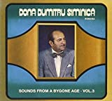 Sounds from a Bygone Age Vol.3 Dona Dumitru Siminica