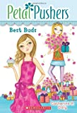 img - for Best Buds (Petal Pushers #3) book / textbook / text book