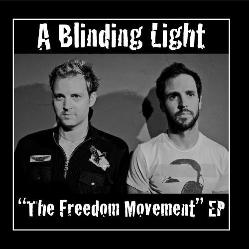 the-freedom-movement-ep-by-a-blinding-light