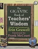 The Gigantic Book of Teachers' Wisdom