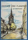 """Afficher """"Histoire des Flandres : le Westhoek"""""""