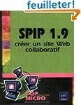 Spip 1.9 : Cr�er un site Web collabor...