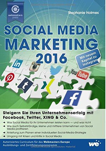 social-media-marketing-2016-steigern-sie-ihren-unternehmenserfolg-mit-facebook-twitter-xing-co