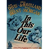 In This Our Life [DVD] ~ Bette Davis