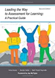 img - for Leading the Way to Assessment for Learning: A Practical Guide, Second Edition book / textbook / text book