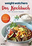 Weight Watchers  - Das Kochbuch: Die...