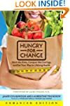 Hungry for Change (Enhanced Edition):...