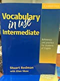 Vocabulary in Use: Intermediate - Self-study Reference and Practice for Students of North American English with Answers