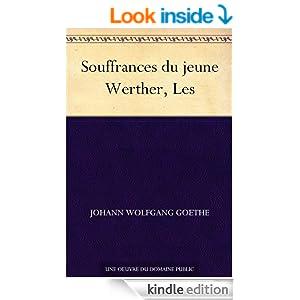 Souffrances du jeune Werther, Les (French Edition)