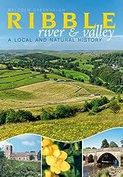 River Ribble: A Local and Natural History
