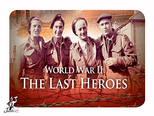 World War II: The Last Heroes  Season 1