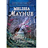 A Highlander's Homecoming (The Daughters of the Glen Book 6) ~ Melissa Mayhue