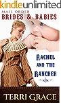 MAIL ORDER BRIDES & BABIES: Rachel &...