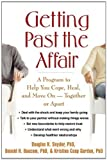 img - for Getting Past the Affair: A Program to Help You Cope, Heal, and Move On -- Together or Apart by Snyder PhD, Douglas K., Baucom PhD, Donald H., Gordon PhD, K (2007) Paperback book / textbook / text book