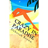 Crazy in Paradise