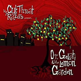 Dr. Gelati & the Lemon Garden [Explicit]