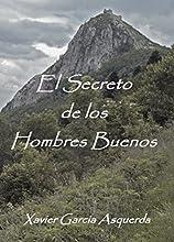 El Secreto de los Hombres Buenos