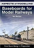 Aspects of Modelling: Baseboards for Model Railways